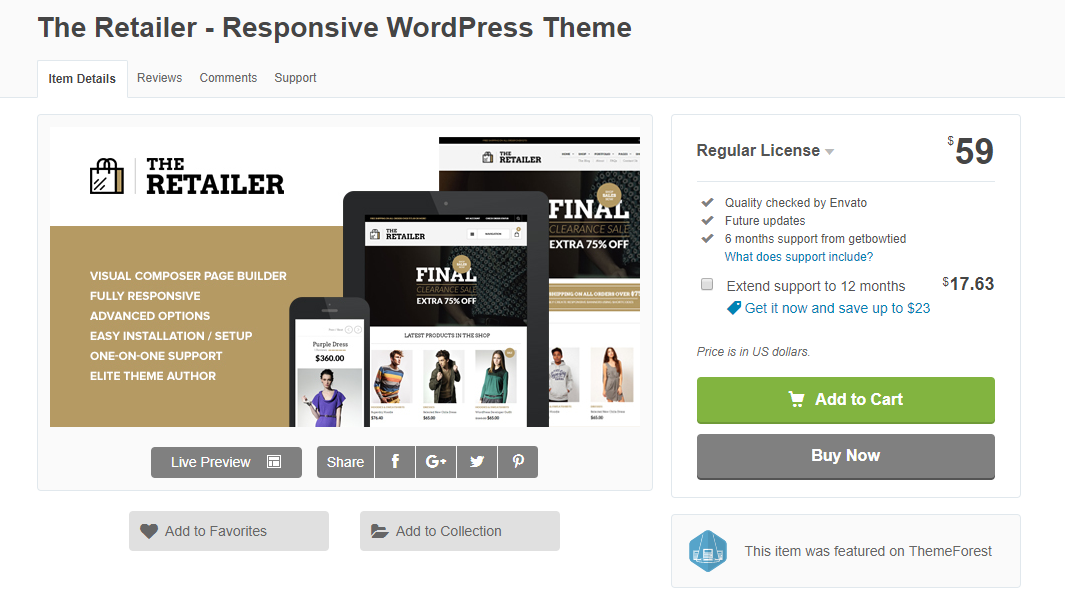 With adequate support and updates, The Retailer is a highly recommended WooCommerce theme option