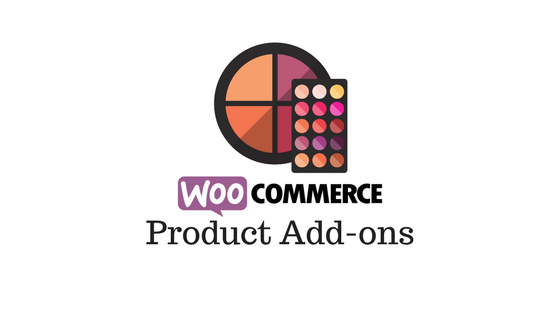 Woocommerce Product Addons To Offer Personalization Learnwoo