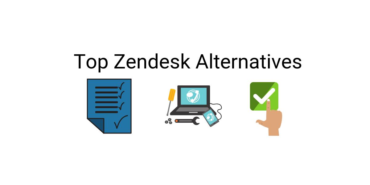 Top Zendesk Alternatives for Better Customer experience